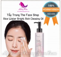 Tẩy Trang Cám Gạo The Face Shop Rice Water Bright Rich Cleasing Oil